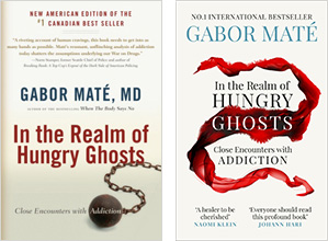 Best-selling Addiction book Dr. Gabor Maté: In the Realm of Hungry Ghosts